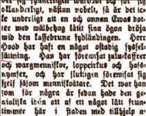 """""""FÖREVISAT SIG SOM MÄNNISKOÄTARE""""  """"Herr Hood har haft en något ostadig sysselsättning. Han har förevisat zulu-kaffrer och vargmänniskor, loppcirkus och hafsnymfer, och har slutligen förevisat sig själv såsom människoätare."""""""