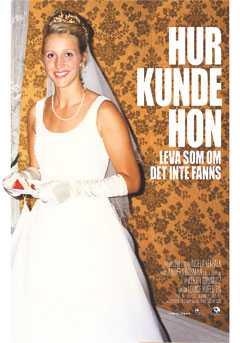 Förlorade allt Filmaffischen till Ingela Lekfalks dokumentär om hivpositiva Lillemor, en kvinna som fängslades för att ha brutit mot informationsplikten.