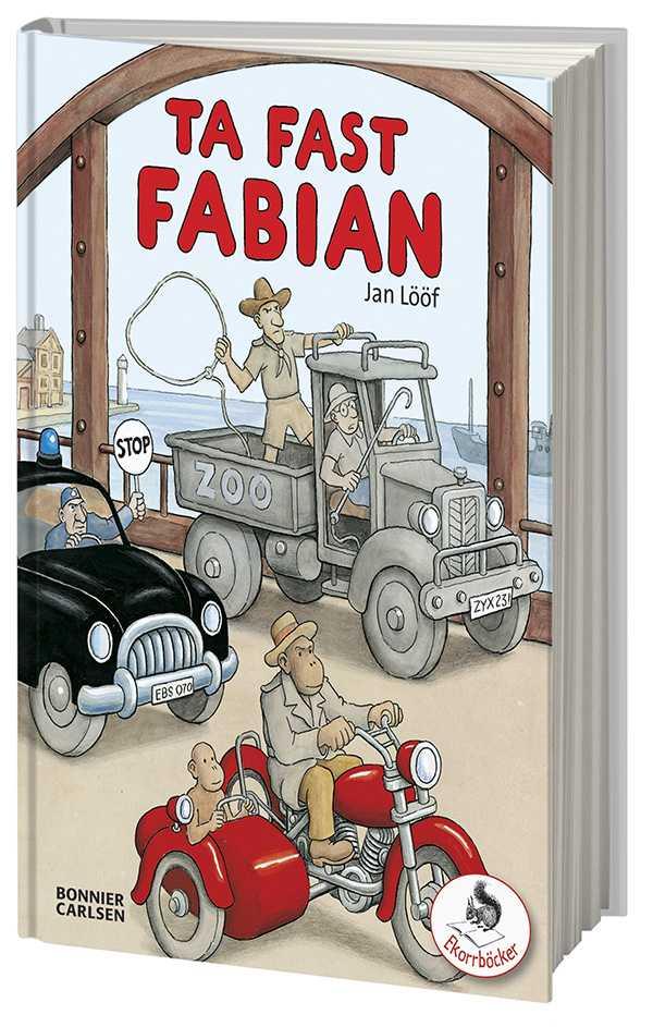 "Jan Lööfs barnbok ""Ta fast Fabian."""