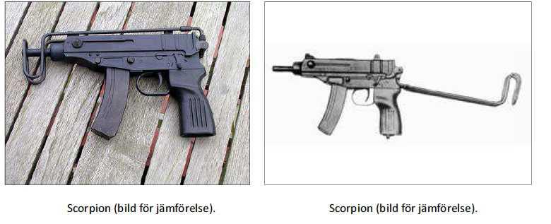 Utredarna bedömer utifrån mobilfilmen att det är en kpist av den här typen, en Scorpion av kaliber .32 ACP,  som används vid mordet.