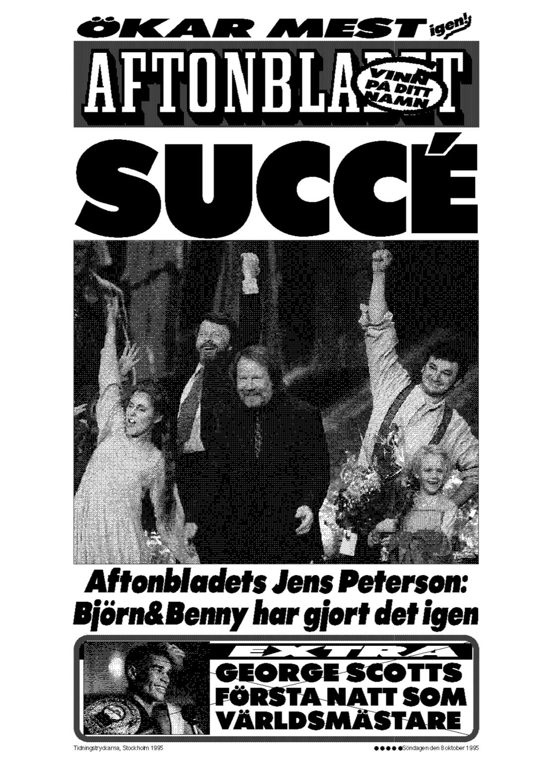 Aftonbladets löpsedel dagen efter premiären.