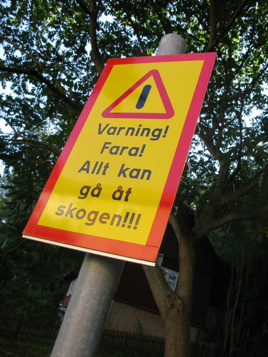 """Domedagsprofetia. """"En skylt i Göteborg. Vet ej vad de var för fara den varnade för"""", skriver Mattias."""