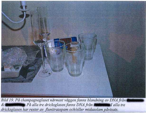 DNA från läkaren och offret har hittats på champagneglaset. Även spår av flunitrapezan och/ellermidazolam.