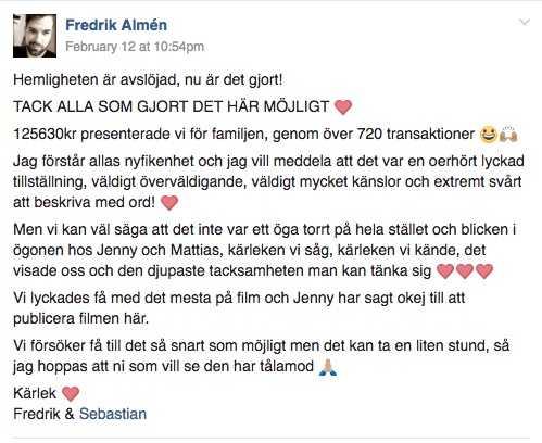 Såhär skrev Fredrik Almén i Facebookgruppen när de hade avslöjat insamlingen för Jenny.