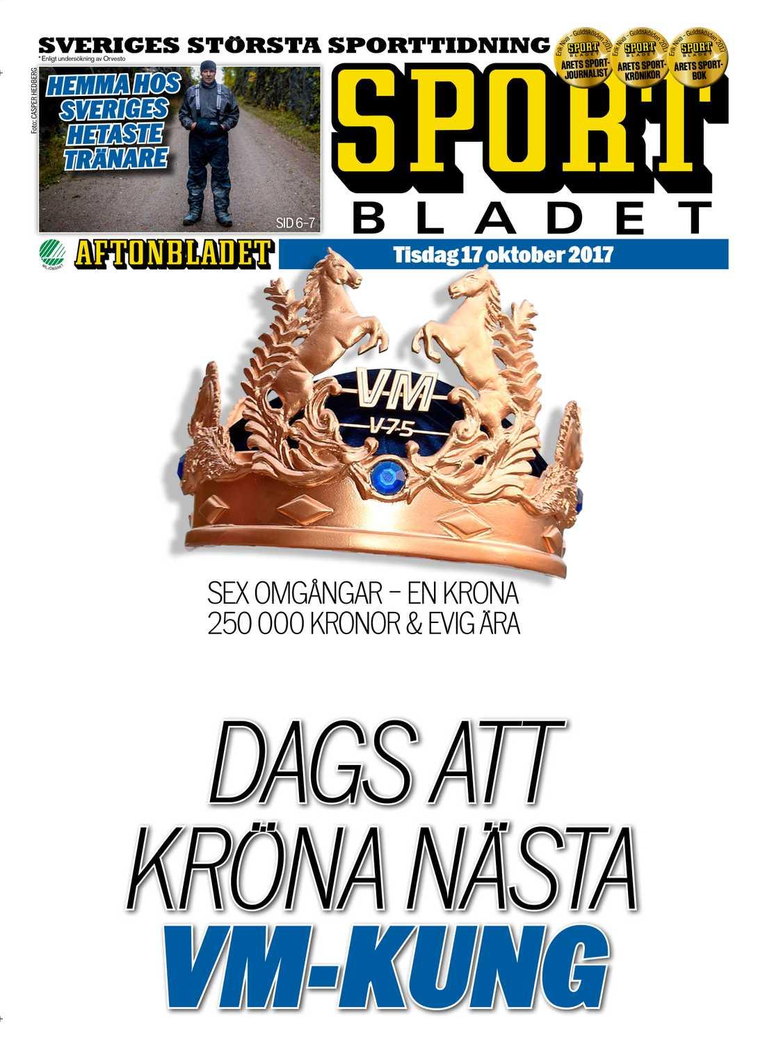 Missa inget inför VM-festen. Med Sportbladet i dag, tisdag 17 oktober, en 16-sidig bilaga inför VM i V75.