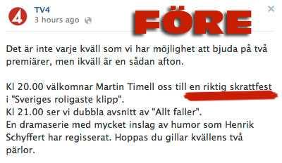 TV4 lovade tittarna en skrattfest på kanalens facebooksida...