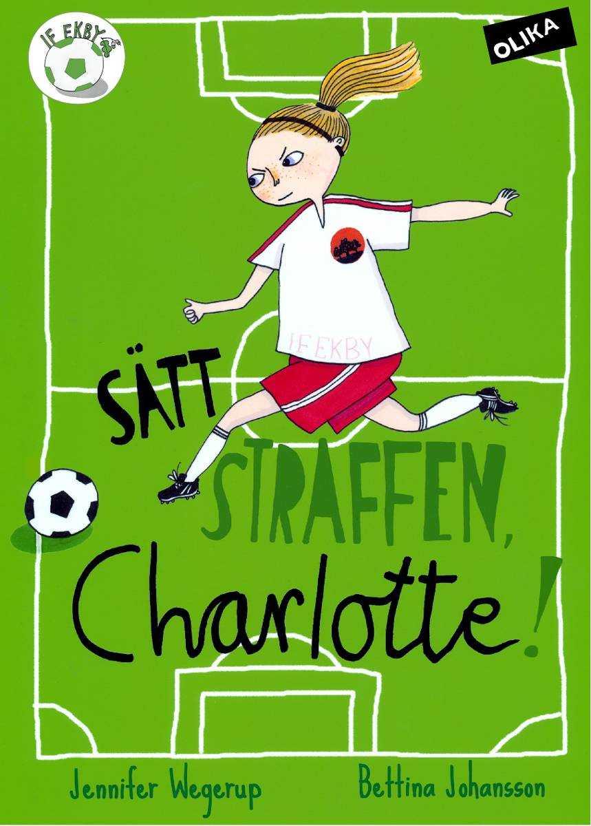 """""""Sätt straffen Charlotte""""."""