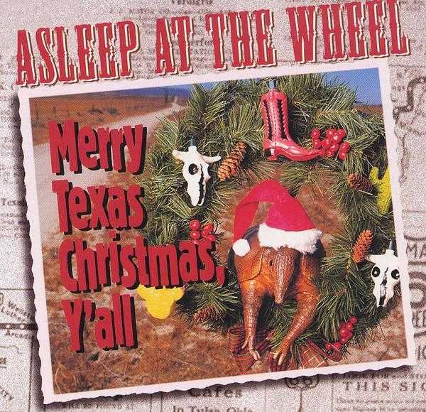 Asleep at the wheel Ett synnerligen obehagligt omslag. På Texasorkesterns omslag poserar ett riktigt läbbigt bältdjur. Så långt från julstämning det går att komma.