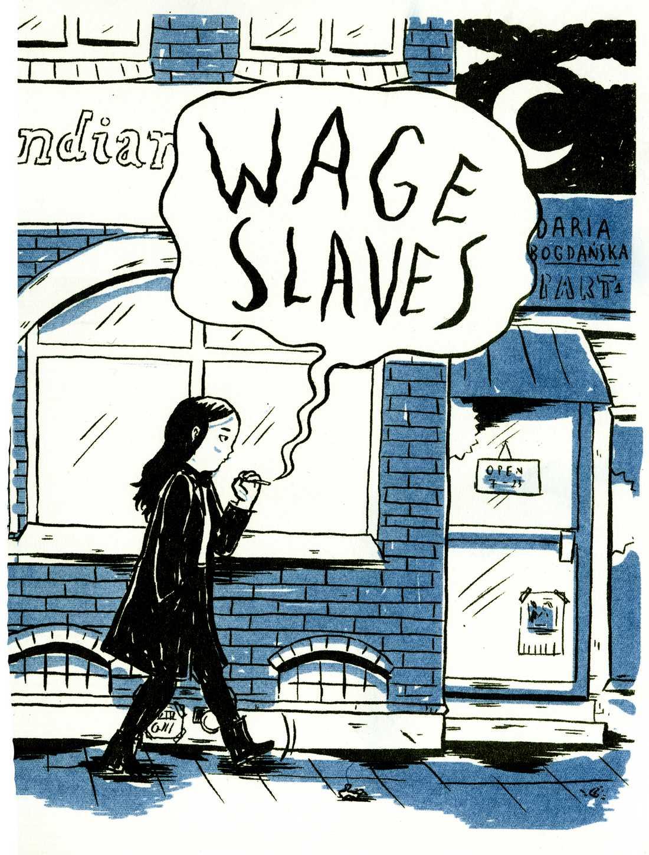 """Daria Bogdanskas seriealbum """"Wage slaves"""" från 2016 (Ordfront), om restaurangpersonal som utnyttjas av arbetsgivare."""