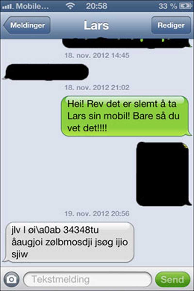 En tjejkompis till Lars hörde av sig och undrade om han fått tillbaka mobilen efter att ha fått det här sms:et – av räven tror vännerna.
