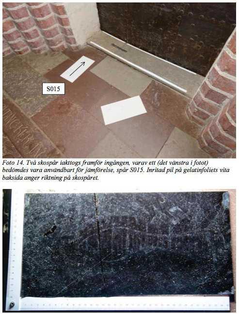 Polisen har kunnat säkra ett fotspår inne i kyrkan.