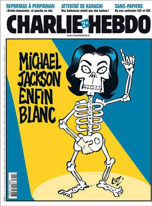 """NÅGRA AV CHARLIE HEBDOS FÖRSTASIDOR När sångaren Michael Jackson dog: """"Michael Jackson är äntligen vit""""."""