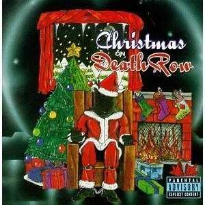 Christmas On Death Row Ja, varför inte sätta tomten i den elektriska stolen. Det är väl fint? Ett välgörenhetsprojekt signerat bland annat Snoop Dogg. Skivan sålde 1996 osannolika 200 000 exemplar.