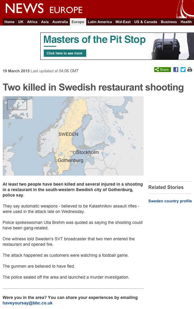 Flera internationella medier har uppmärksammat dödsskjutningen.