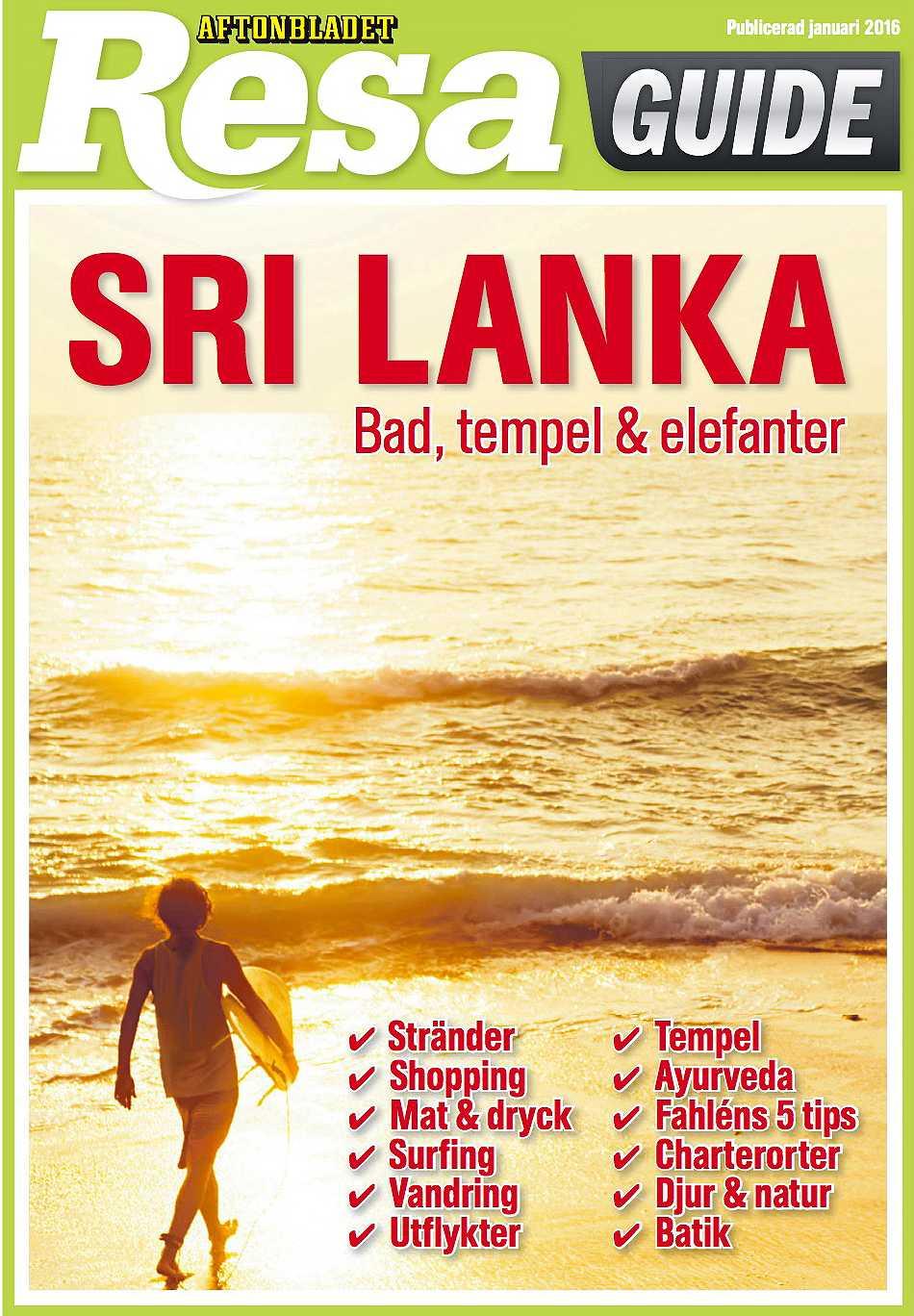 Aftonbladets Reseguide om Sri Lanka.