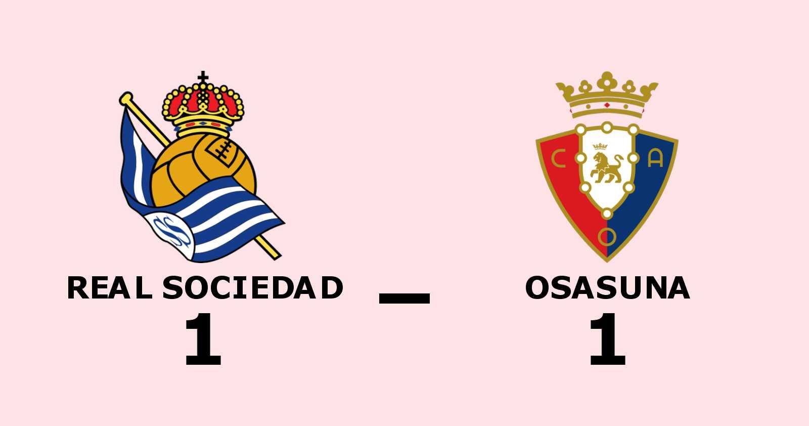 Mikel Oyarzabal räddade poäng när Real Sociedad kryssade mot Osasuna
