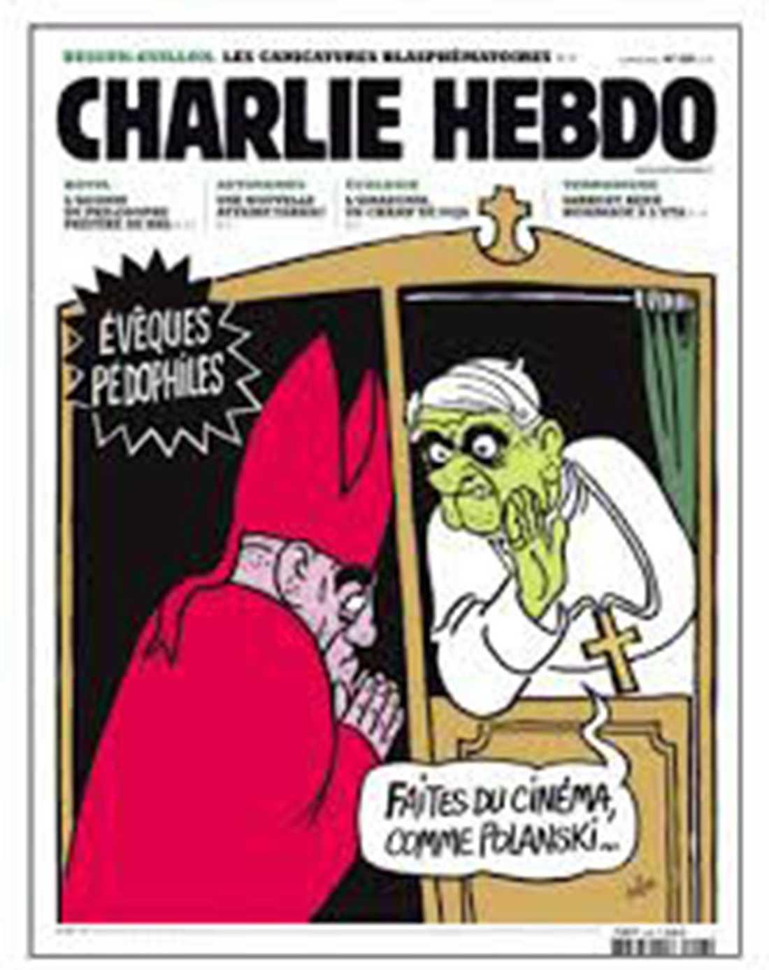 """NÅGRA AV CHARLIE HEBDOS FÖRSTASIDOR Pedofila biskopar får tips av påven: """"Satsa på att göra film som Polanski..."""""""