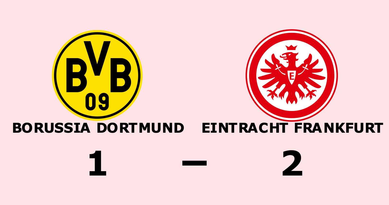 Eintracht Frankfurt slog Borussia Dortmund borta