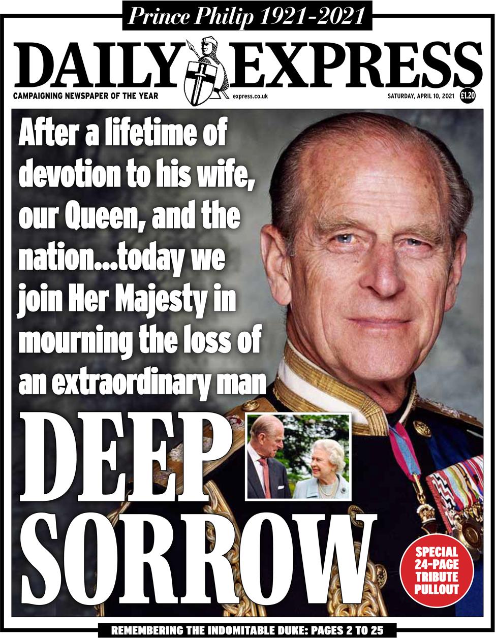 """""""Efter en livstid av plikttrogenhet till sin fru, vår drottning och nationen... i dag sörjer vi med hennes kungliga höghet som har förlorat en extraordinär man"""", skriver Daily Express på sin förstasida."""
