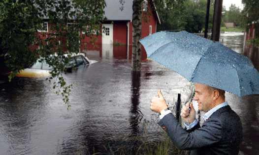 ett misslyckande Översvämningarna i Sverige pekar på problemet med en regering som låtsas som att det regnar. Klimatet är ett av Reinfeldts stora misslyckanden.