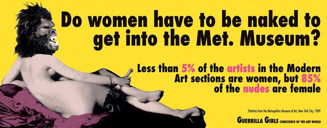 """Guerrilla Girls, """"Måste kvinnor vara nakna för att komma in på Metropolitan museum of art?"""", 1989. Poster."""