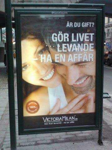 Dejtingsajten för otrogna, Vicotria Milan, annonserar bland annat på stortavlor i kollektivtrafiken.
