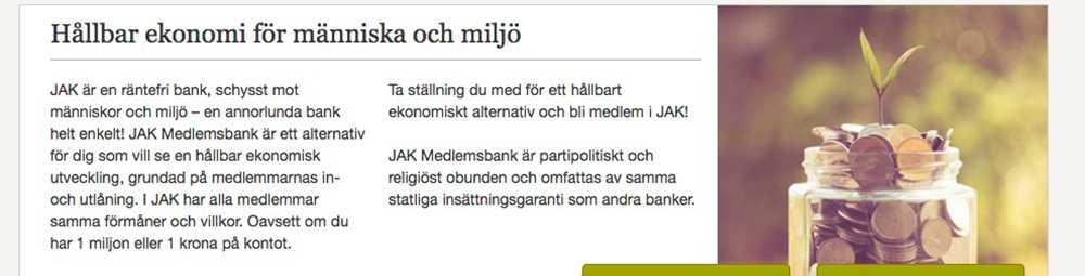 Ett exempel på hur JAK Medlemsbank marknadsför sig som en räntefri bank på sin hemsida.