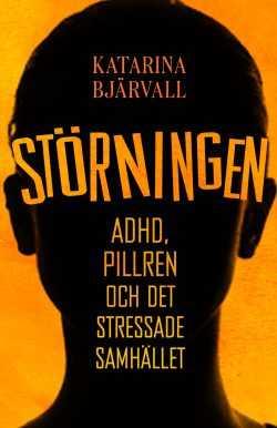 Omslaget till Katarina Bjärvalls bok om adhd.
