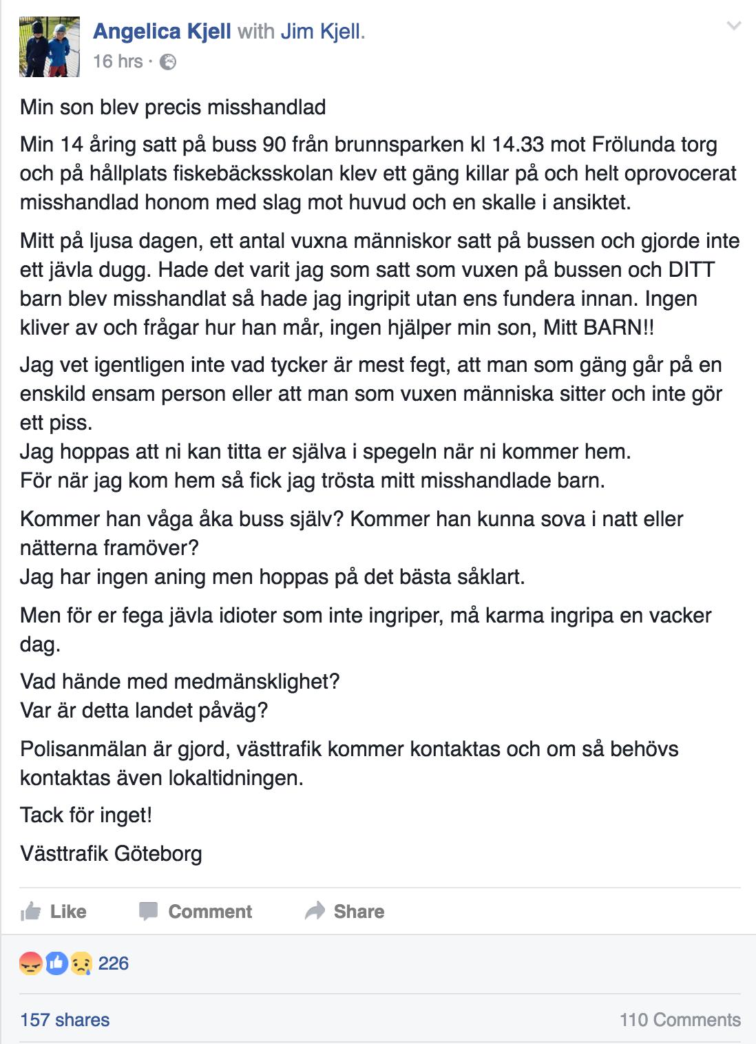 Angelica Kjell skrev ett Facebookinlägg om händelsen.