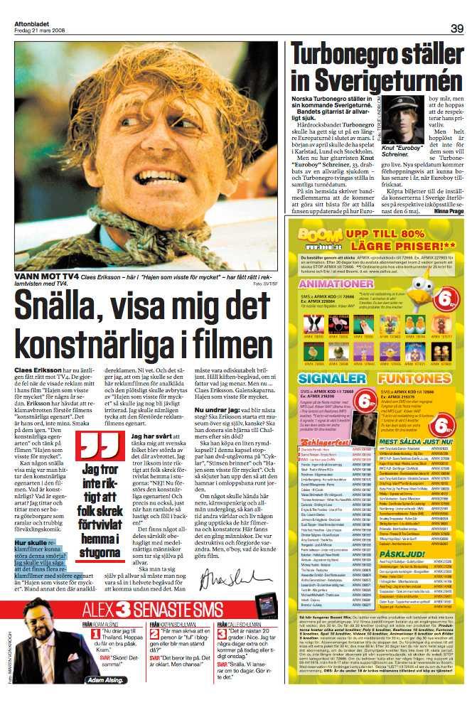 """Alex Schulmans krönika om Claes Eriksson och filmen """"Hajen som visste för mycket"""""""