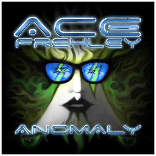 Ace Frehley - Anomaly 2009 kom detta soloalbum från den före detta Kiss-medlemmen. obehagligt formspråk. Ett slags pottputteri av 80- och 90-tal. Fråga: Vad är egentligen grejen med det ihoptryckta ansiktet?