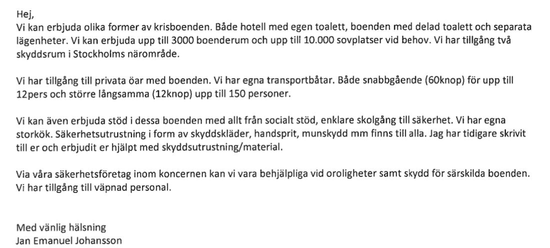 """Här erbjuder Jan Emanuel Johansson myndigheten """"tillgång till väpnad personal""""."""