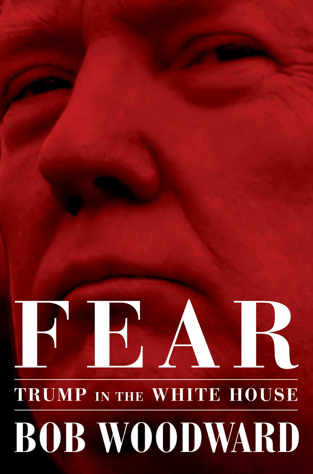 "Boken ""Fear: Trump in the White House"" av Bob Woodward."
