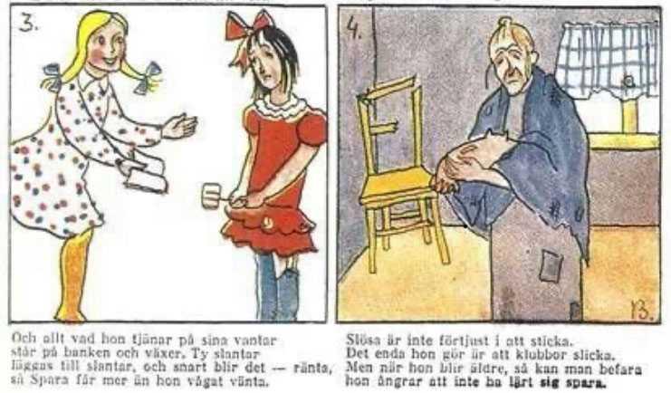 """""""Spara och Slösa"""" är en tecknad serie som skapades av Birgitta Lilliehöök, och som 1926-63 ingick i Sparbankernas barntidning Lyckoslanten, som delades ut gratis i skolorna."""