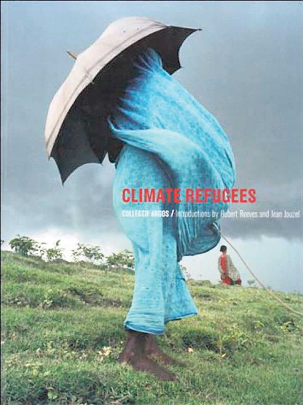 """""""Climate Refugees."""""""