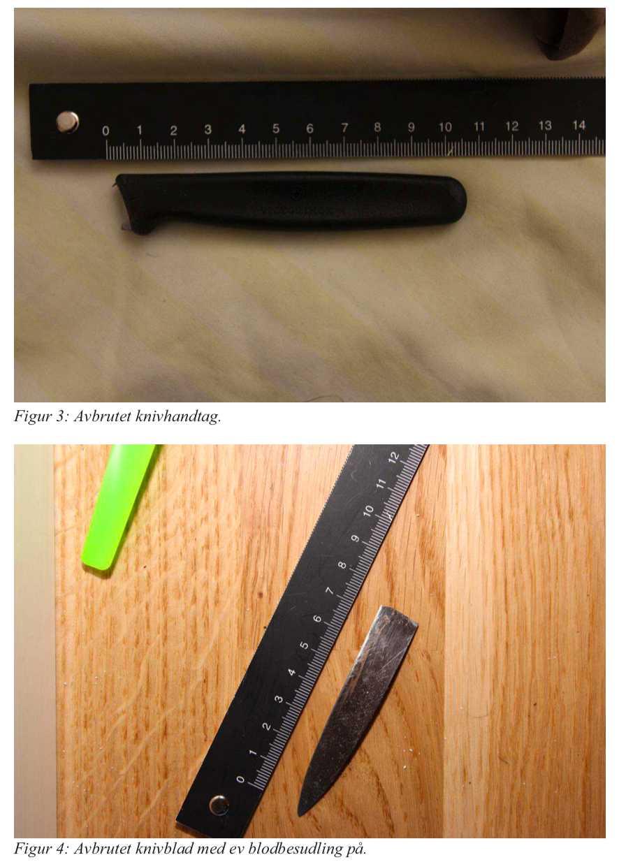 29-åringen slutade inte när den första kniven gick sönder. I stället hämtade han en ännu större kniv.