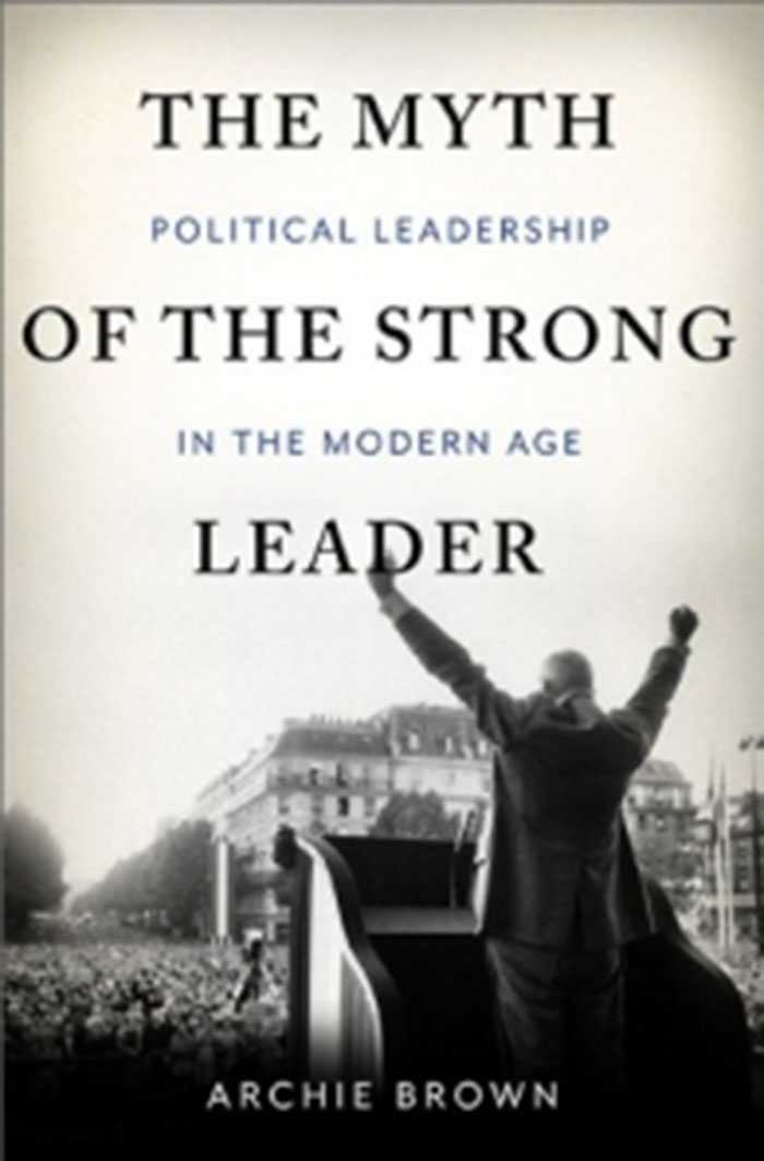 """""""The myth of the strong leader"""" av Archie Brown."""