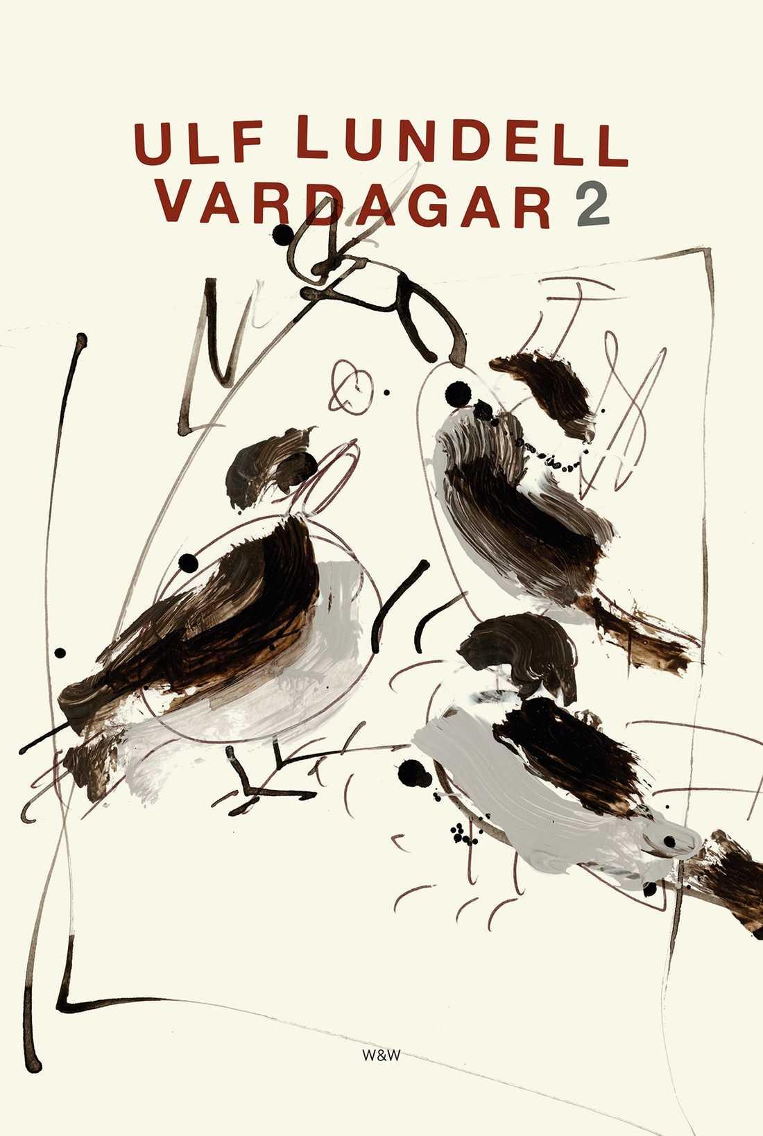 "Ulf Lundells bok ""Vardagar 2"" ges ut 30 april"
