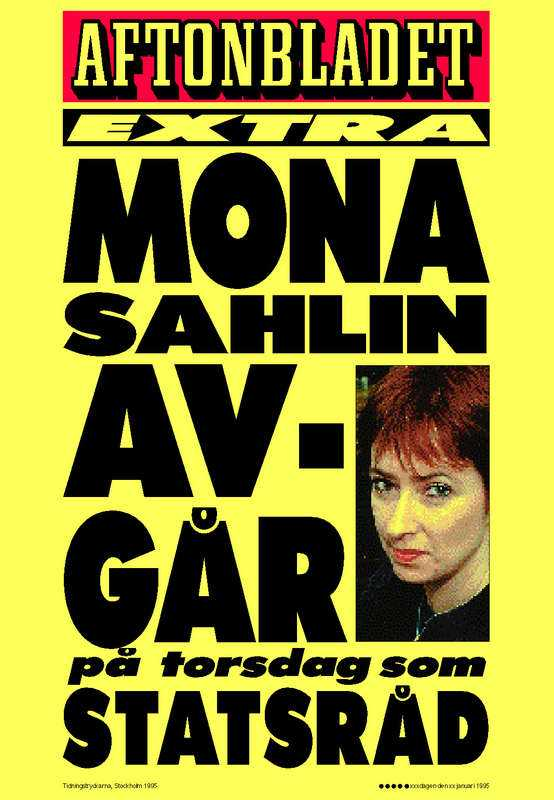 9 november 1995 För sina närmaste medarbetare avslöjar Mona Sahlin att hon bestämt sig för att lämna regeringen.