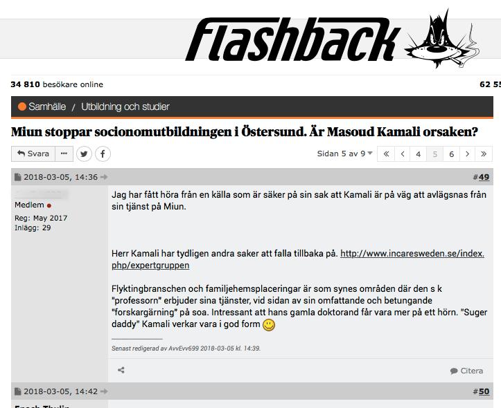 I konflikten har det bland annat påståtts att anställda skrivit rasistiska saker i forumet Flashback.