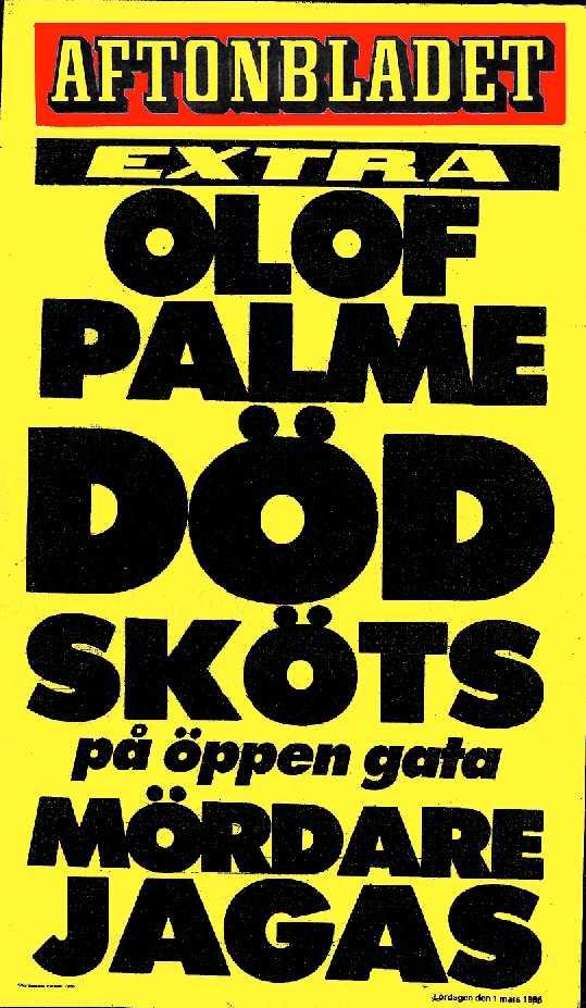 Aftonbladets löpsedel 1 mars 1986.
