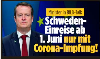 Med stora bokstäver ovanför en bild på Anders Ygeman står det klart och tydligt på tyska: Schweden-Einreise ab 1. Juni nur mit Corona-Impfung!