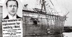 1908 sprängde Anton Nilsson strejkbrytarfartyget Amalthea.