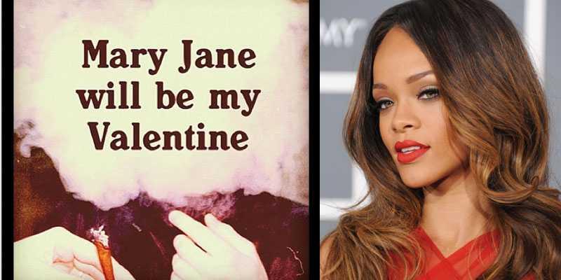 Rihanna gör inget för att dölja sin fascination för marijuana i sin Alla hjärtans dag-hälsning.