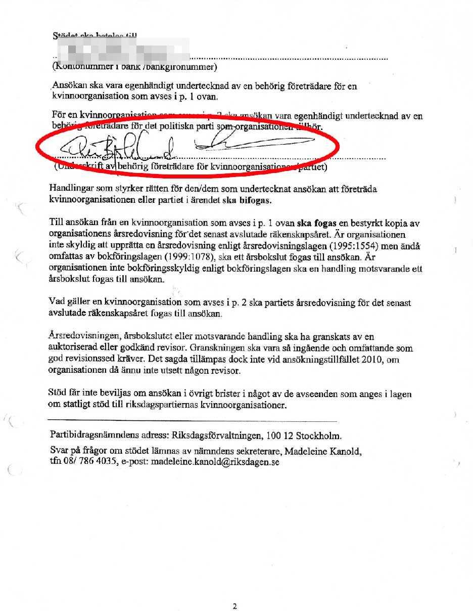 """1. Ansökan Den 13 oktober 2010 skickade Sverigedemokraterna in en ansökan om bidrag för ett fiktivt kvinnoförbund till riksdagens Partibidragsnämnd. För att skattepengarna skulle gå direkt till partikassan uppgav de att kvinnoförbundet var en """"sammanslutning inom partiet"""", på så sätt skulle pengarna gå rakt in i partikassan och inte vara öronmärkta för den kvinnofrämjande verksamheten. Handlingarna undertecknades av partiledare Jimmie Åkesson och ekonomichefen Per Björklund. I själva verket fanns inget kvinnoförbund inom Sverigedemokraterna vid den här tidpunkten."""