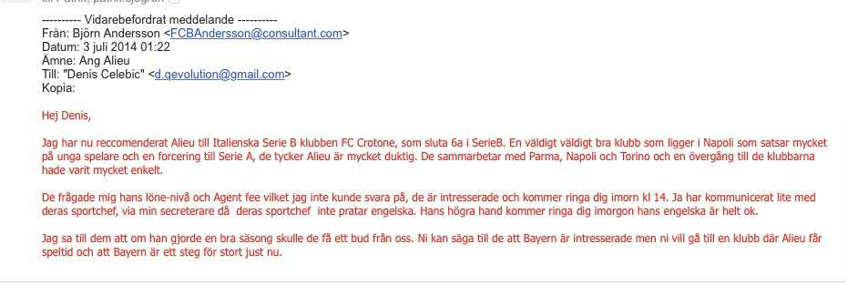 Mailet som styrker att Crotone fått påhittad information om ett väntande bud från Bayern München.