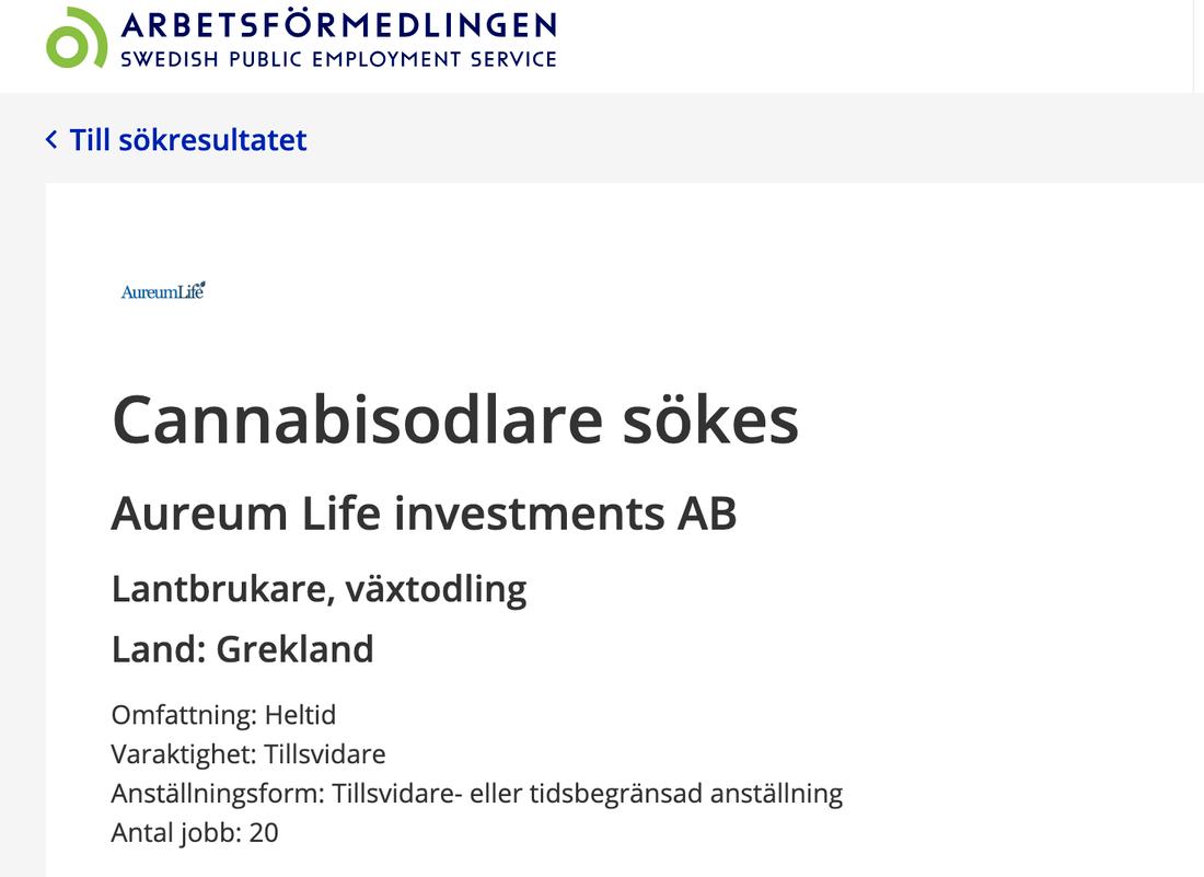 Enligt annonsen söker ett svenskt företag 20 cannabisodlare till deras plantage i Grekland.