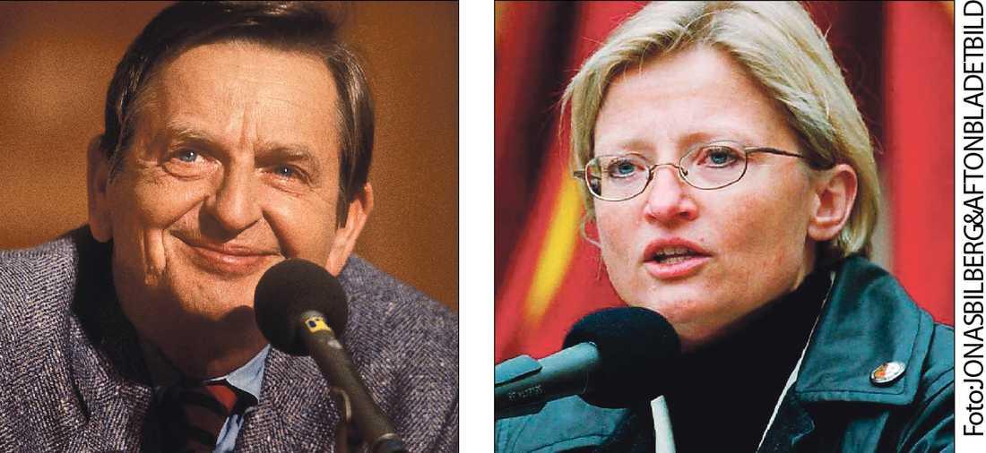 Saknade Just nu skulle Olof Palme och Anna Lindh behövts.