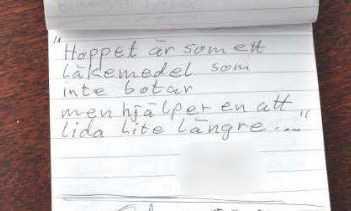 På köksbordet låg ett anteckningsblock med ett citat om hopp som Richard skrivit upp.
