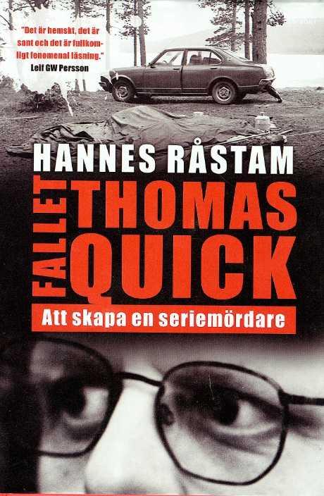 """Råstams bok """"Fallet Quick – att skapa en seriemördare""""."""